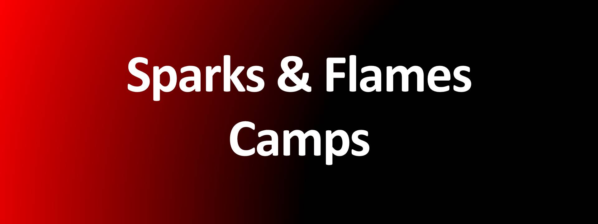 Sparks and Flames Camps